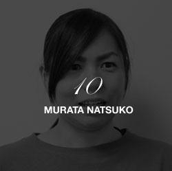 10 MURATA NATSUKO